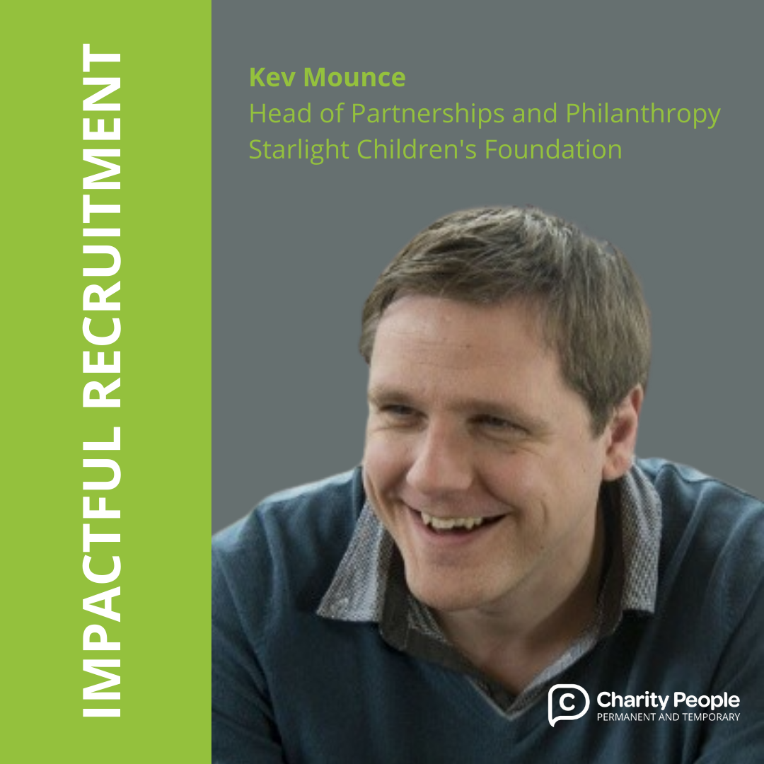 Impactful Recruitment: Kev Mounce at the Starlight Children's Foundation