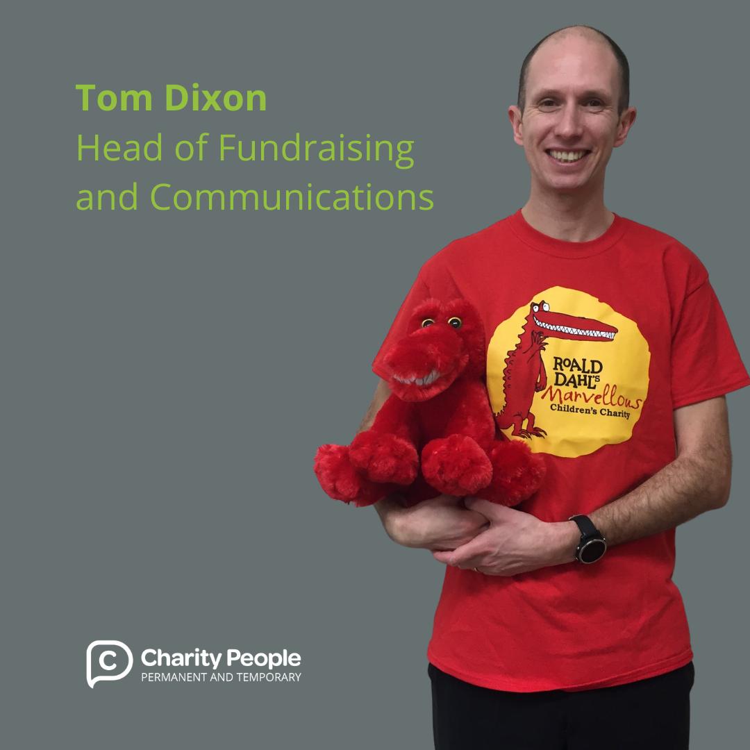 Impactful Recruitment: Tom Dixon at Roald Dahl's Marvellous Children's Charity